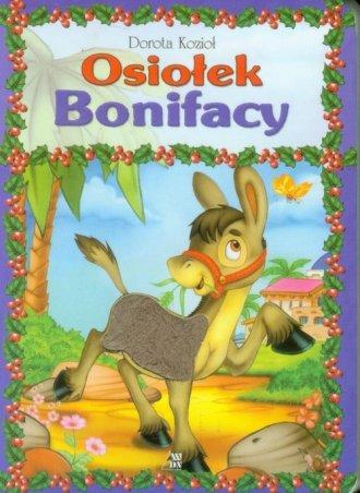 Osiołek Bonifacy - okładka książki