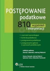Postępowanie podatkowe. 810 wyjaśnień i interpretacji - okładka książki