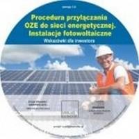 Procedura przyłączania OZE do sieci energetycznej. Instalacje fotowoltaiczne - pudełko programu