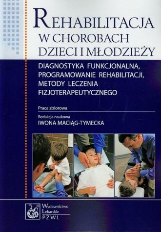 Rehabilitacja w chorobach dzieci - okładka książki