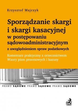 Sporządzanie skargi i skargi kasacyjnej - okładka książki
