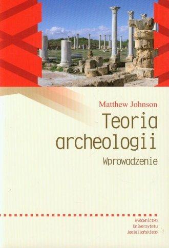 Teoria archeologii. Wprowadzenie - okładka książki