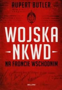 Wojska NKWD na froncie wchodnim - okładka książki