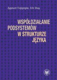 Współdziałanie podsystemów w strukturze języka - okładka książki