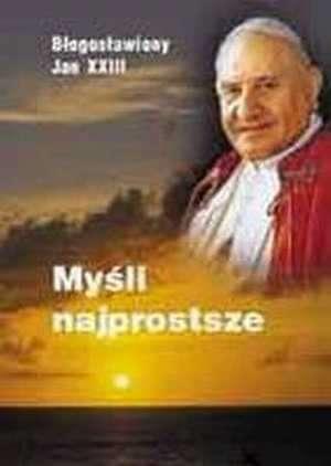 ksi��ka -  My�li najprostsze - b�. Jan XXIII