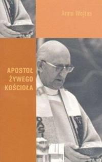Apostoł żywego kościoła - okładka książki
