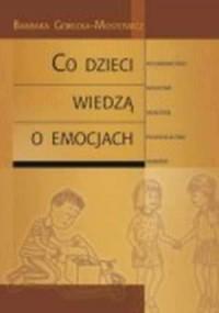 Co dzieci wiedzą o emocjach - Barbara - okładka książki