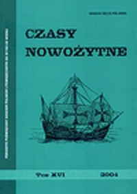 Czasy nowożytne. Periodyk poświęcony dziejom polskim i powszechnym od XV do XX wieku. Tom XVI / 2004 - okładka książki