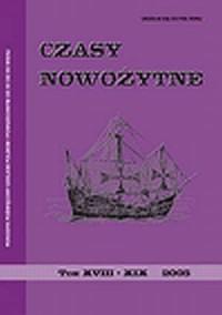 Czasy nowożytne. Periodyk poświęcony dziejom polskim i powszechnym od XV do XX wieku. Tom XVIII - XIX, 2005 - okładka książki