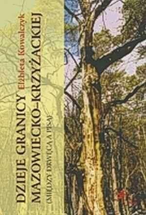 Dzieje granicy mazowiecko-krzyżackiej - okładka książki