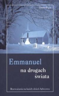 Emmanuel na drogach świata. Rozważania - okładka książki