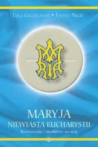 Maryja, niewiasta Eucharystii - okładka książki