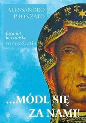 ... Módl się za nami! Litania loretańska - okładka książki