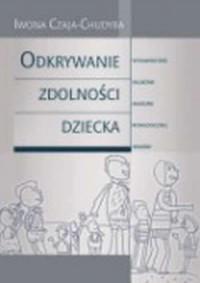 Odkrywanie zdolności dziecka - okładka książki