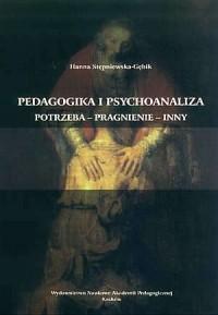 Pedagogika i psychoanaliza. Potrzeba - okładka książki