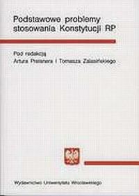 Podstawowe problemy stosowania Konstytucji Rzeczypospolitej Polskiej - okładka książki