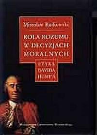 Rola rozumu w decyzjach moralnych. - okładka książki
