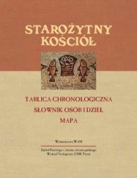 Starożytny Kościół. Tablica chronologiczna. - okładka książki