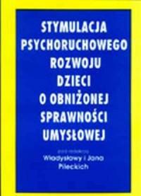 Stymulacja psychoruchowego rozwoju - okładka książki