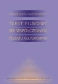 Tekst filmowy we współczesnym pejzażu - okładka książki