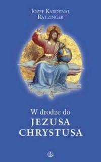 W drodze do Jezusa Chrystusa - okładka książki