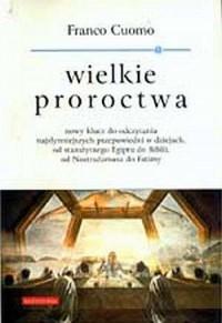 Wielkie proroctwa - okładka książki