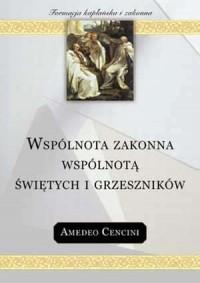 Wspólnota zakonna wspólnotą świętych - okładka książki