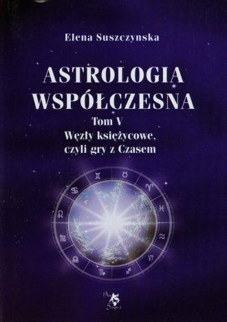 Astrologia współczesna. Tom 5. - okładka książki