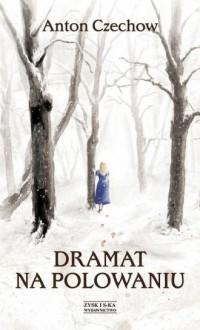 Dramat na polowaniu - okładka książki