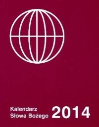 Kalendarz Słowa Bożego 2014 - okładka książki