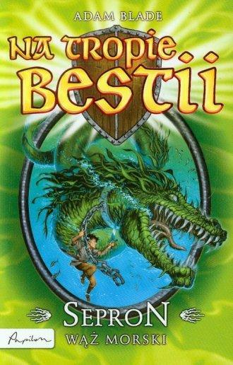 Na tropie bestii. Sepron wąż morski - okładka książki