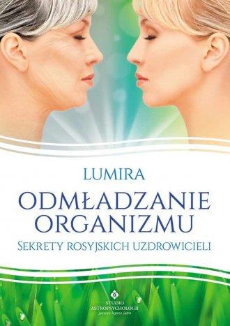 Odmładzanie organizmu. Sekrety - okładka książki