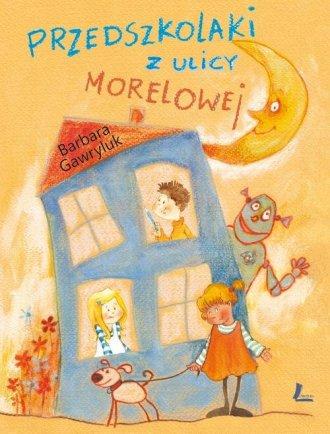 Przedszkolaki z ulicy Morelowej - okładka książki