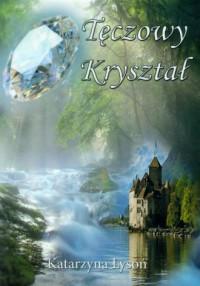 Tęczowy Kryształ - okładka książki