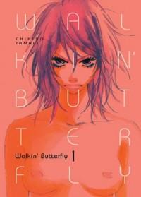 Walkin Butterfly 1 - okładka książki