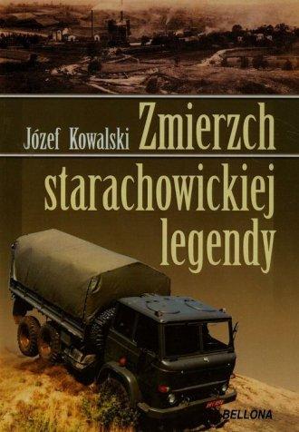 Zmierzch starachowickiej legendy - okładka książki