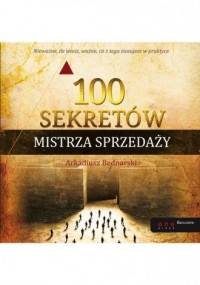 100 sekretów Mistrza Sprzedaży - okładka książki