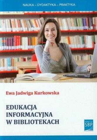 Edukacja informacyjna w bibliotekach