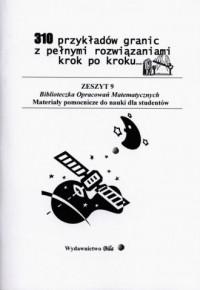 310 przykładów granic wraz z obliczeniami - okładka książki