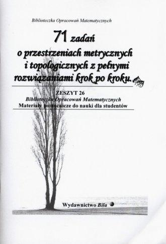 71 zadań o przestrzeniach metrycznych - okładka książki