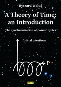 A Theory of Time: an Introduction. The synchronisation of comic cycles - okładka książki