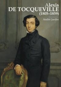 Alexis de Tocqueville (1805-1859) - okładka książki