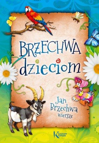 Brzechwa dzieciom - okładka książki