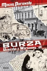 Burza. Ucieczka z Warszawy 40 - Maciej Parowski - okładka książki