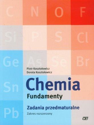 Chemia. Fundamenty. Zadania przedmaturalne. - okładka podręcznika