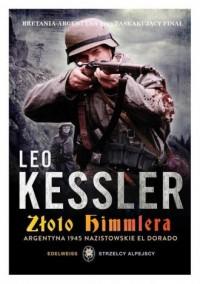 Edelweiss. Strzelcy Alpejscy. Tom 4. Złoto Himmlera - okładka książki