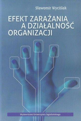 Efekt zarażania a działalność organizacji - okładka książki