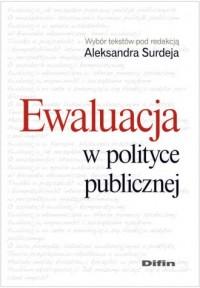 Ewaluacja w polityce publicznej - okładka książki