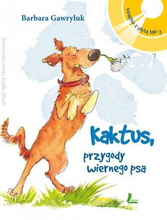 Kaktus, przygody wiernego psa (książka - okładka książki