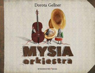 Mysia orkiestra - okładka książki